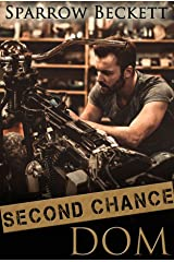 Second Chance Dom Kindle Edition