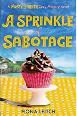 A Sprinkle of Sabotage (A Nosey Parker Cozy Mystery, Book 3) Kindle Edition