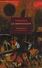 Samskara: A Rite for a Dead Man (New York Review Books Classics)