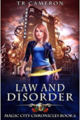 Law and Disorder (Magic City Chronicles Book 6) Kindle Edition