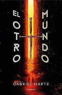 El Otro Mundo: El Complot de los guardianes, la rebelión de Lucifer y el llamado a los Arcángeles (Spanish Edition)