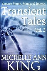 Transient Tales Volume 3 Kindle Edition