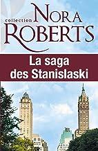 La saga des Stanislaski : l'intégrale : 6 romans (Les Stanislaski) (French Edition)
