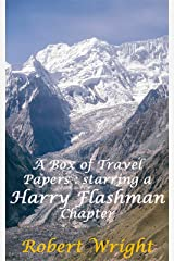 A Box of Travel Papers: Starring a Harry Flashman Chapter (Indian Travel and History Book 7) (English Edition) eBook Kindle