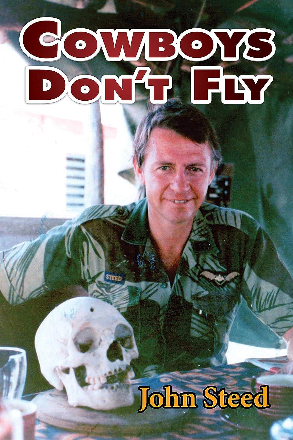 運ぶ浸すずんぐりしたCowboys Don't Fly (English Edition)