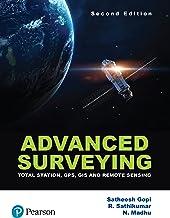 Advanced Surveying: Total Station, GPS, GIS & Remote Sensing by Pearson
