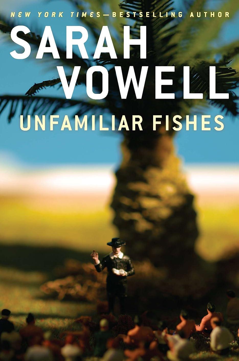 合金暗殺する確率Unfamiliar Fishes (English Edition)