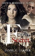 The Family Secret: BWWM Romance Novel For Adults (Becoming A Riccardi Book 2)