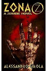 Zona Z (Saga Z Vol. 1) Formato Kindle