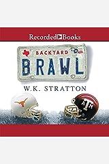 Backyard Brawl: Inside the Blood Feud Between Texas and Texas A&M Audio CD