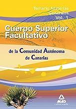 Cuerpo Superior Facultativos De La Comunidad Autónoma De Canarias. Temario Materias Generales. Volumen 1.