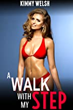 A Walk with my Step (Taboo Family Affair Golden Water Play) (Forbidden Brats Book 1)