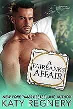 A Fairbanks Affair (An Odds-Are-Good Standalone Romance Book 3)