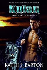 Kylan: Prince of Tigers – Paranormal Tiger Shifter Romance Kindle Edition