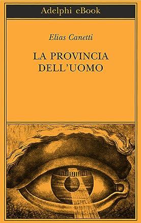 La provincia dell'uomo: Quaderni di appunti 1942-1972