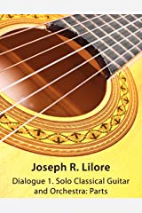 Dialogue 1: Solo Classical Guitar and Orchestra: Parts Paperback
