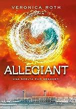 Allegiant (Divergent Saga Vol. 3) (Italian Edition)