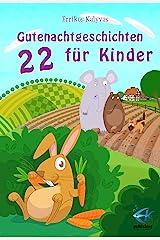22 Gutenachtgeschichten für Kinder (German Edition) Kindle Edition
