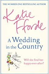 A Wedding in the Country: From the #1 bestselling author of uplifting feel-good fiction (English Edition) Format Kindle