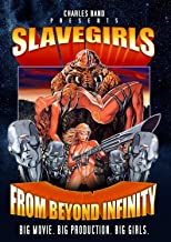 Slave Girls From Beyond Infinity