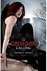 The Crimson Calling (The Sanguinarian Council Book 1) Kindle Edition