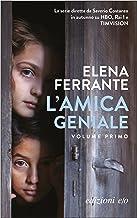L'amica geniale (Italian Edition)