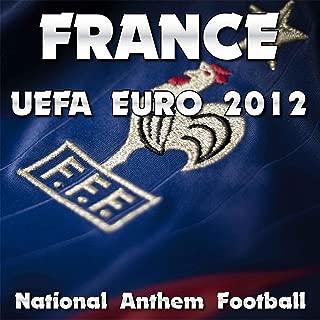 France National Anthem Football (Uefa Euro 2012)