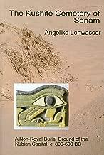 The kushite مقبرة من sanam: A non-royal الدفن الأرض of the nubian عاصمة ، c.800–600BC