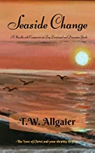 Seaside Change: A Novella with Companion 30-Day Devotional and Discussion Guide