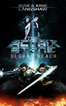 The Actrix Stone: Global Reach