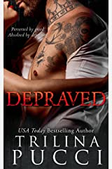 Depraved: A Dark Mafia Novel (A Dark Mafia Series Book 1) Kindle Edition