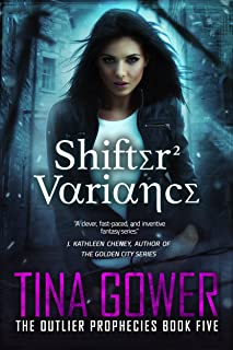 Shifter Variance (The Outlier Prophecies Book 5)