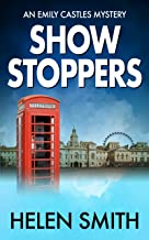 Showstoppers: A British Mystery (Emily Castles Mysteries Book 2) (English Edition)