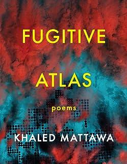 Fugitive Atlas: Poems