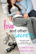 Love and Other Secrets (First Kiss Hypothesis Book 2)