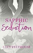 Sapphic Seduction: A Lesbian Erotica Collection