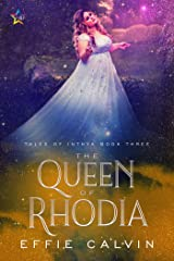 The Queen of Rhodia (Tales of Inthya Book 3) Kindle Edition