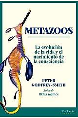 Metazoos: La evolución de la vida y el nacimiento de la consciencia (Spanish Edition) Kindle Edition