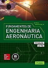 Fundamentos de Engenharia Aeronáutica: Introdução ao Voo