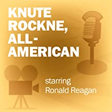 Knute Rockne, All-American: Classic Movies on the Radio