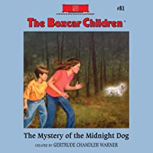 The Mystery of the Midnight Dog: The Boxcar Children Mysteries, Book 81