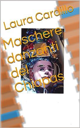 Maschere danzanti del Chiapas