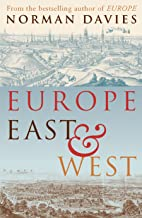 Europe East and West (English Edition)
