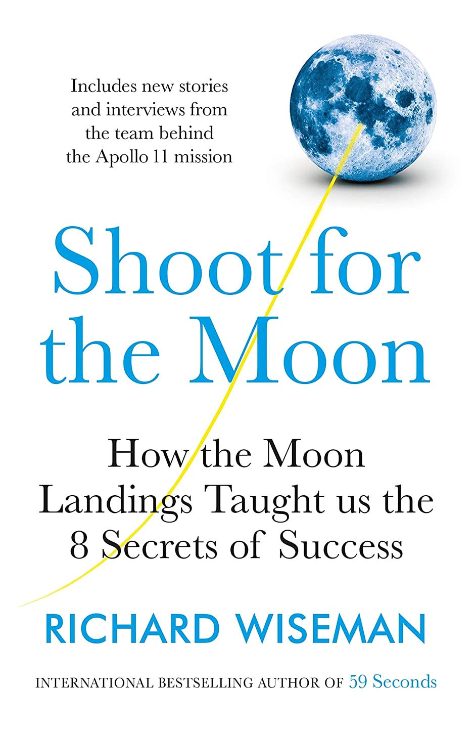 知覚死ぬラジエーターShoot for the Moon: How the Moon Landings Taught us the 8 Secrets of Success (English Edition)