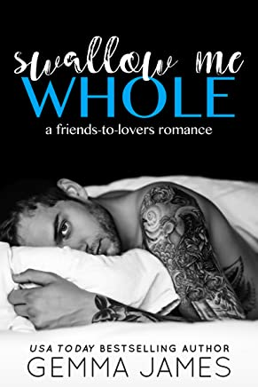Swallow Me Whole: A Friends To Lovers Romance (English Edition)