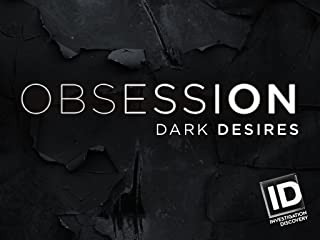 Obsession Dark Desires Season 3