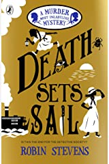 Death Sets Sail: A Murder Most Unladylike Mystery Kindle Edition