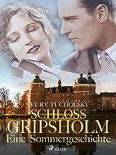 Schloß Gripsholm. Eine Sommergeschichte (German Edition)