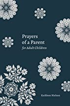 Prayers of a Parent for Adult Children