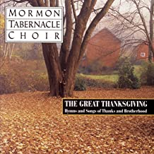The Great Thanksgiving - Hymns and Songs of Thanks and Brotherhood